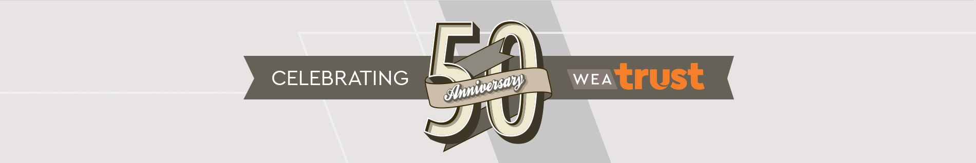 50 Years Of WEA Trust